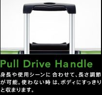 Pull Drive Handle